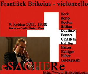 http://www.Brikcius.com : Český violoncellista František Brikcius - eSACHERe (Conrad Beck, Luciano Berio, Pierre Boulez, Benjamin Britten, Henri Dutilleux, Wolfgang Fortner, Alberto Ginastera, Cristobal Halffter, Hans Werner Henze, Heinz Holliger, Klaus Huber, Witold Lutoslawski, Mstislav Rostropovič, Paul Sacher, Jan Talich. eSACHERe Cello Ensemble a František Brikcius)